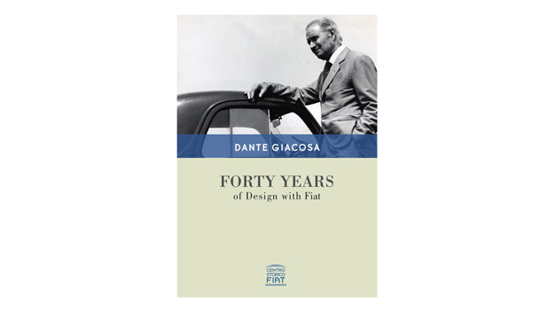 "Dante Giacosa ""Forty Years of Design with Fiat"""
